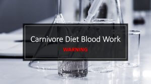 Carnivore Diet Blood Work